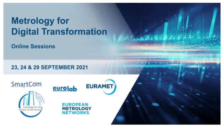 Read more about the article EVENT INVITATION: Metrology for Digital Transformation, 23-24-29 September, EURAMET – EUROLAB Partnership